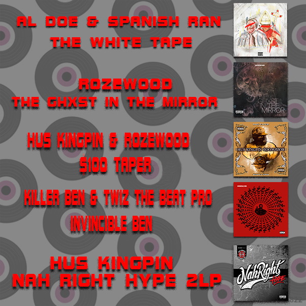 Bundle │ Killer Ben & Twiz The Beat Pro - Invincible Ben Vinyl LP │ Al Doe & Spanish Ran - The White Tape Vinyl LP │ Hus Kingpin - Nah Right Hype 2 LP Vinyl │ Rozewood - The Ghxst In THe Mirror │ Hus Kingpin & Rozewood - $100 Taper